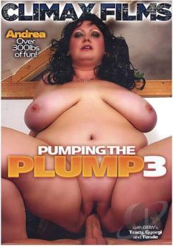 Pumping The Plump #3