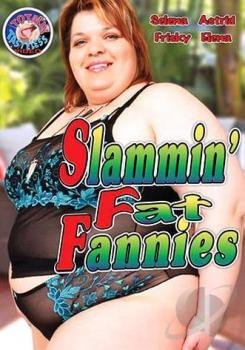 Slammin Fat Fannies