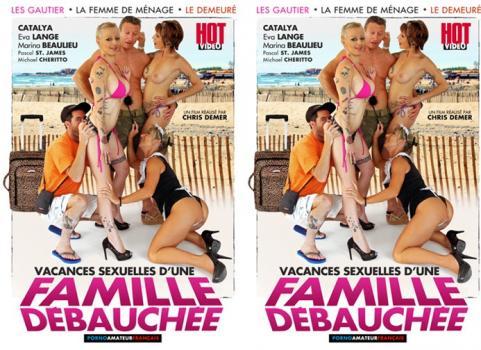 Vacances Sexuelles D'une Famille Debauchee