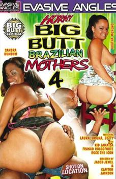 Horny Big Butt Brazilian Mothers #4