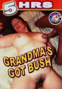 Grandma's Got Bush – 5 Hours