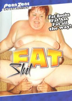 Fat Slut