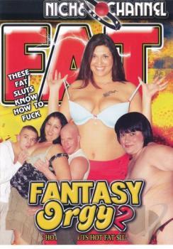 Fat Fantasy Orgy 2