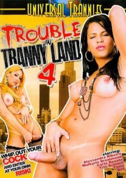 Trouble In Tranny Land #4
