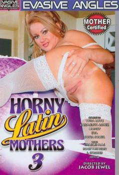 Horny Latin Mothers #3